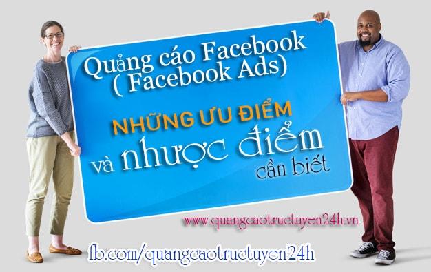Quảng cáo Facebook - Những ưu điểm và nhược điểm cần biết