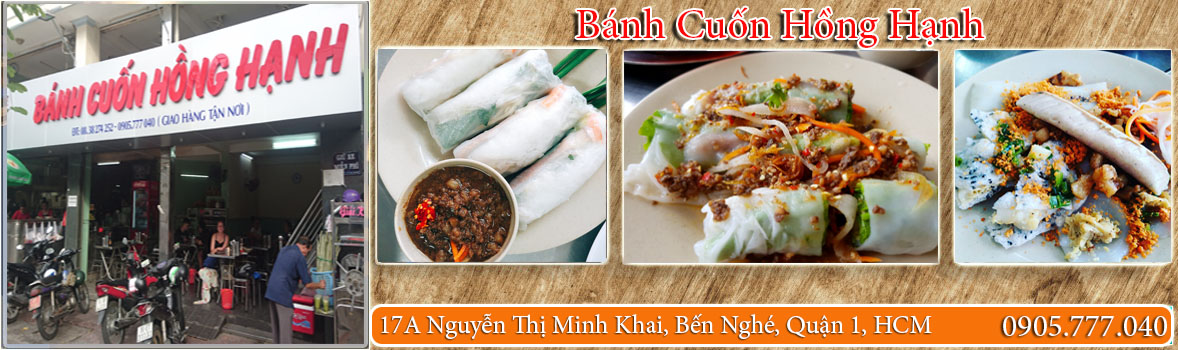 Quán bánh cuốn ngon nổi tiếng tại HCM - Quán bánh cuốn ăn ngon nhất quận 1 HCM - Bánh Cuốn Hồng Hạnh