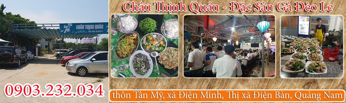 Châu Thịnh Quán - Đặc Sản Gà Đèo Le - Quán gà đèo le ngon tại Điện Bàn Quảng Nam - Đặc sản gà đèo le ngon ở Quảng Nam
