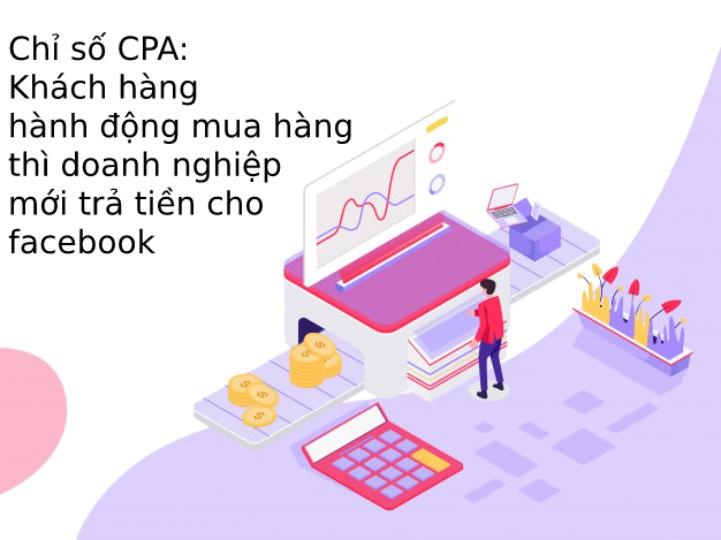 Hình ảnh minh hoạ về chỉ số CPA - Khách hàng mua hàng thì DN mới trả tiền cho facebook
