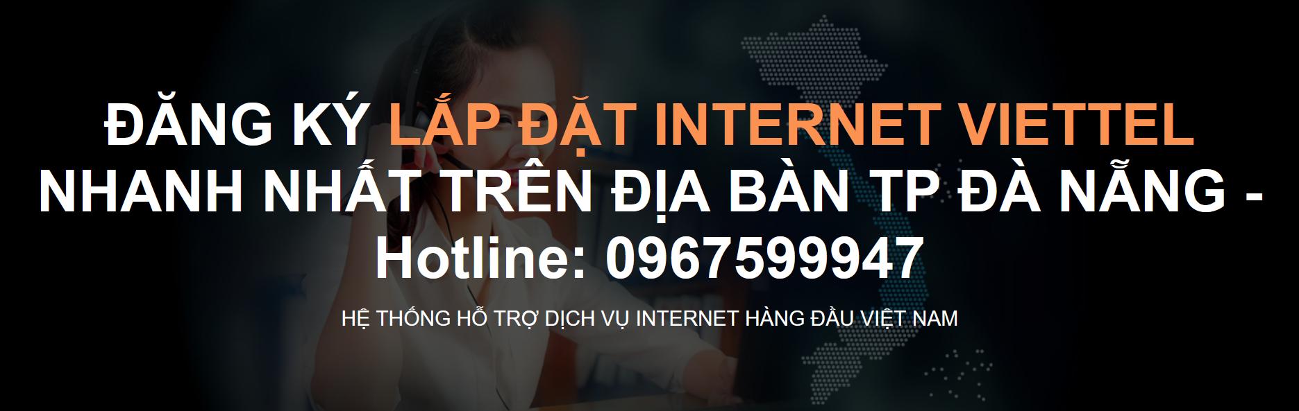 Lắp đặt internet Viettel Đà Nẵng