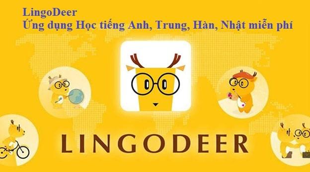 LingoDeer - Ứng dụng Học tiếng Anh, Trung, Hàn, Nhật miễn phí