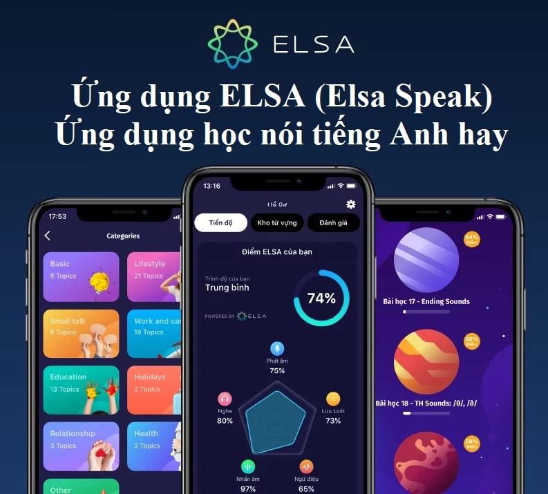 Ứng dụng ELSA (Elsa Speak) - Ứng dụng học nói tiếng Anh hay